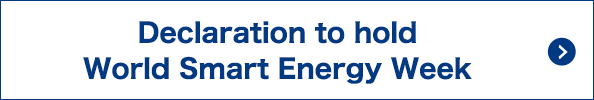 Declaration to hold World Smart Energy Week